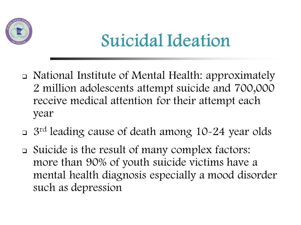 adolescent suicide ideation in south Suicidal ideation means thinking about suicide or wanting to take your own it's important to seek help for your suicidal teen article what is teen suicidal.