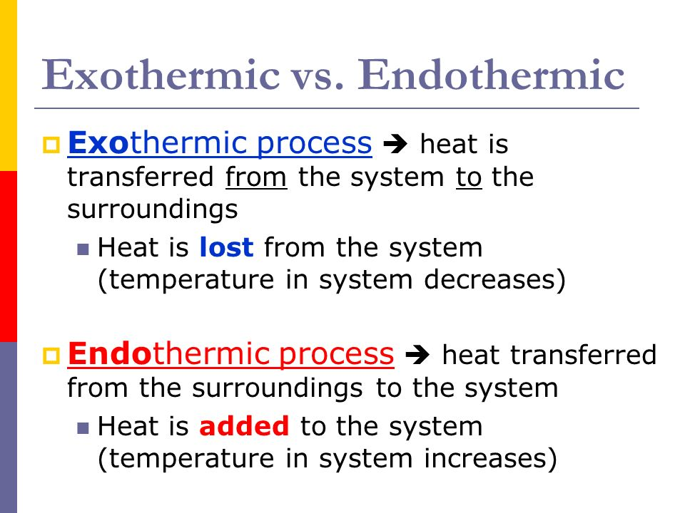 Exothermic vs. Endothermic and K