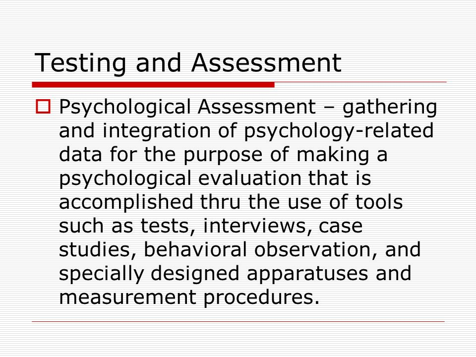 psychological assessment and testing essay Psychological testing is also known as psychological assessments, these tests words: 894 psychological assessment all psychological assessment essays and.