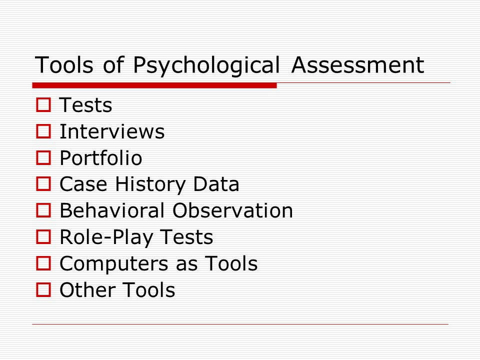 psychological assessment tools 138 chapter five assessment of learning disabilities chapter outline introduction broad purposes of assessment assessment for eligibility decisions psychological processes.