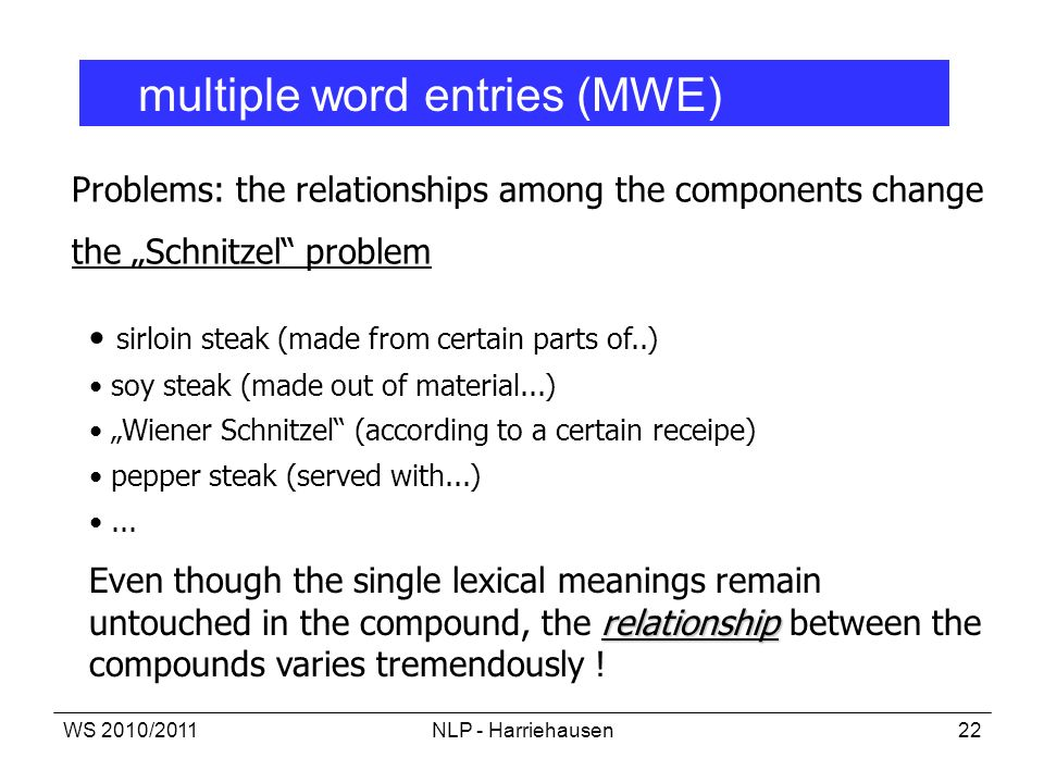 multiple word entries (MWE)