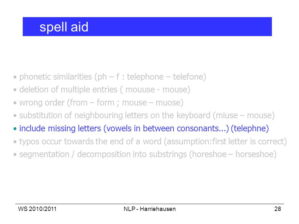 spell aid phonetic similarities (ph – f : telephone – telefone)