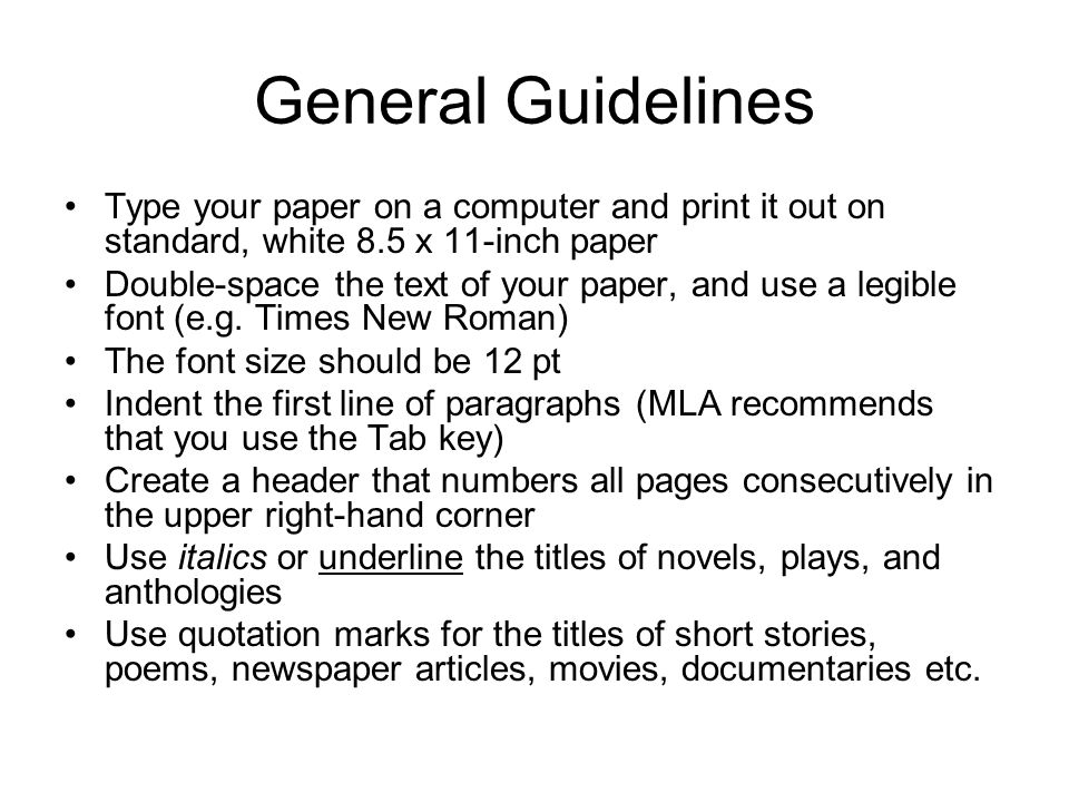 General Guidelines Type your paper on a computer and print it out on standard, white 8.5 x 11-inch paper.