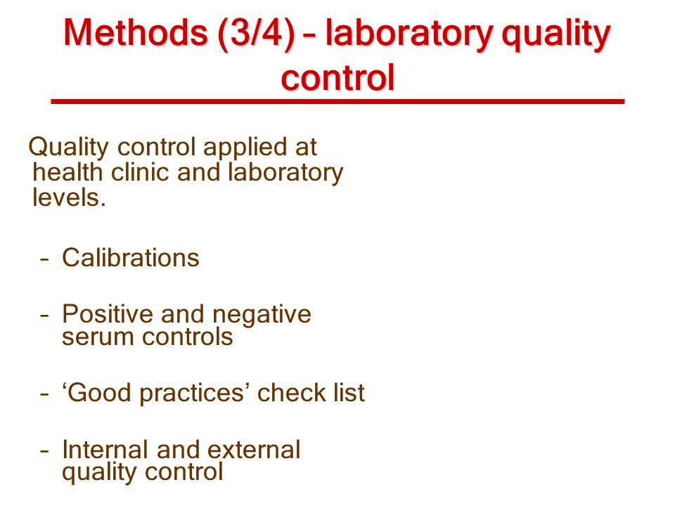 Methods (3/4) – laboratory quality control