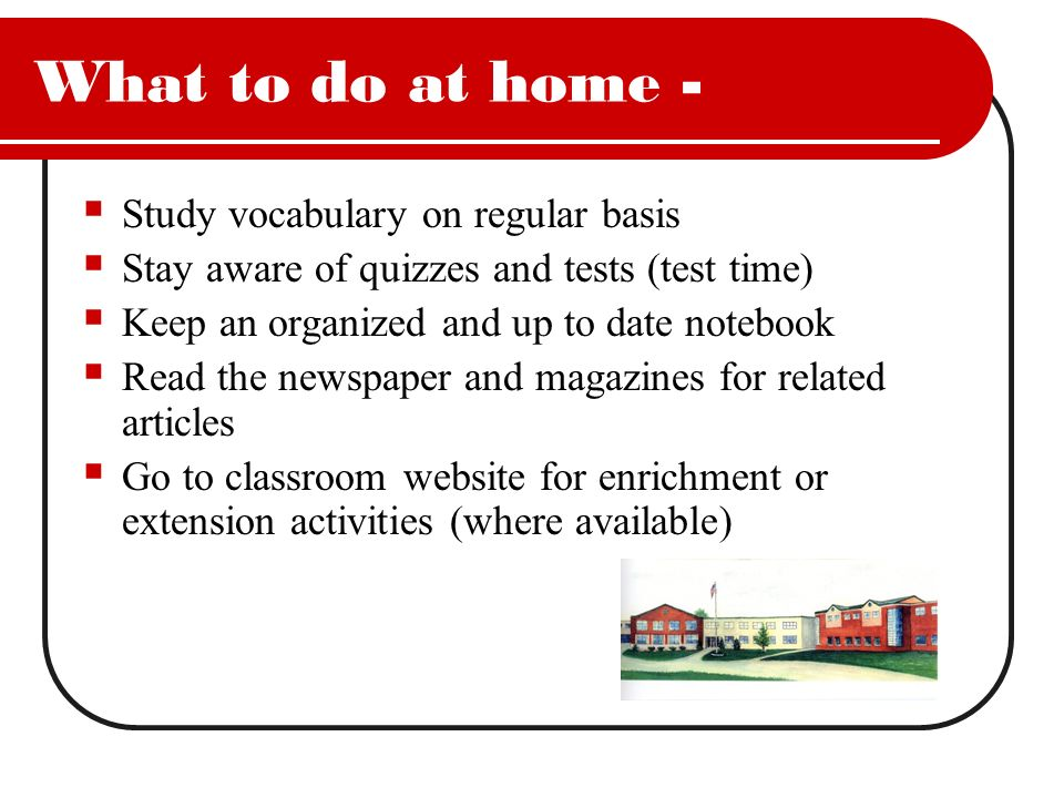 What to do at home - Study vocabulary on regular basis