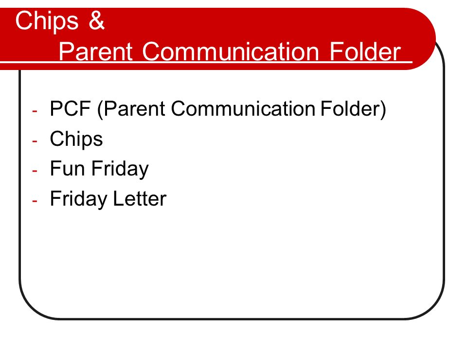 Chips & Parent Communication Folder