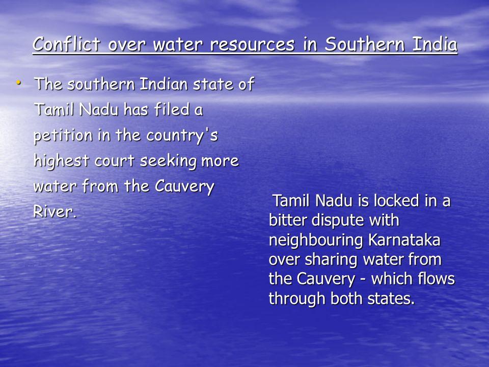 Conflict over water resources in Southern India