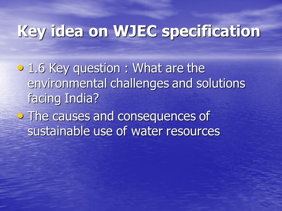 Key idea on WJEC specification