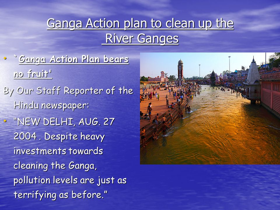 Ganga Action plan to clean up the River Ganges