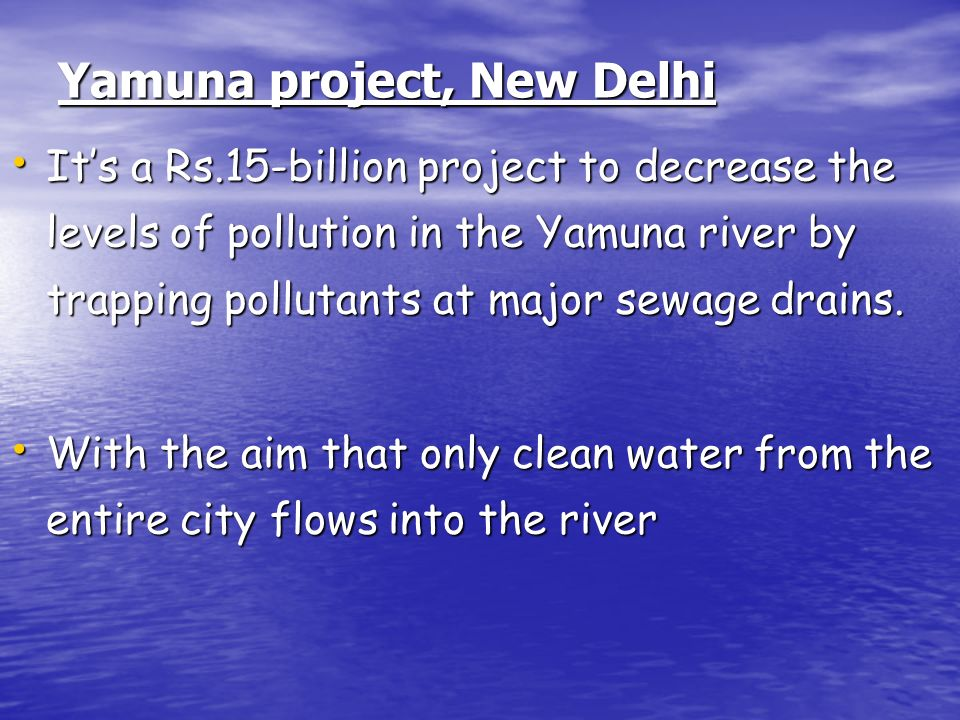 Yamuna project, New Delhi