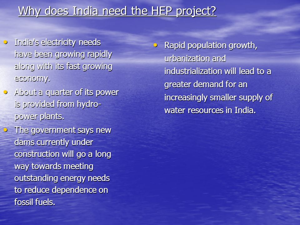 Why does India need the HEP project