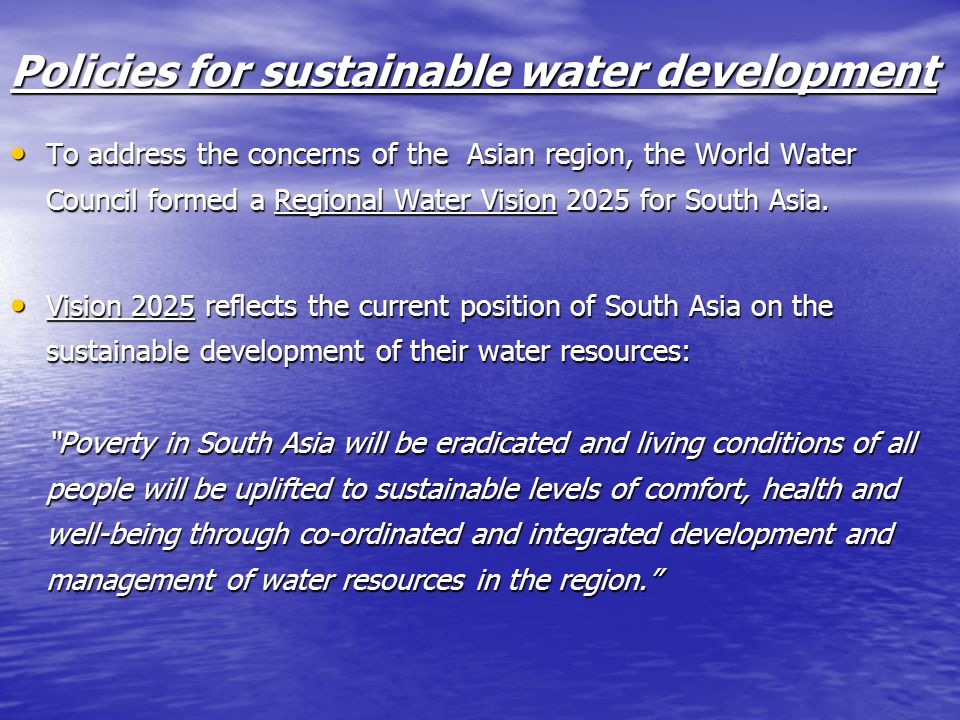 Policies for sustainable water development