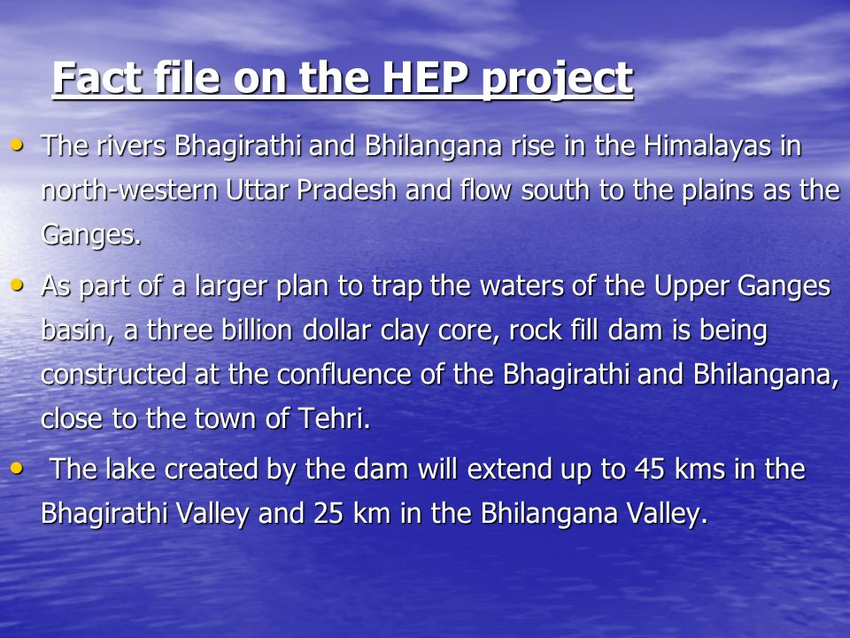 Fact file on the HEP project