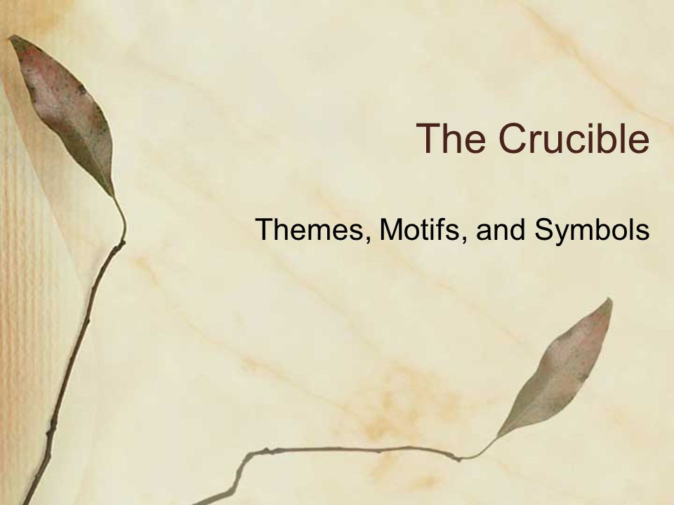 meaning and symbolism in the crucible But the resemblance between cruc-and crucible probably encouraged people to start using crucible to mean a severe trial that sense is synonymous with one meaning of cross, a word that is related to cruc- the newest sense of crucible.