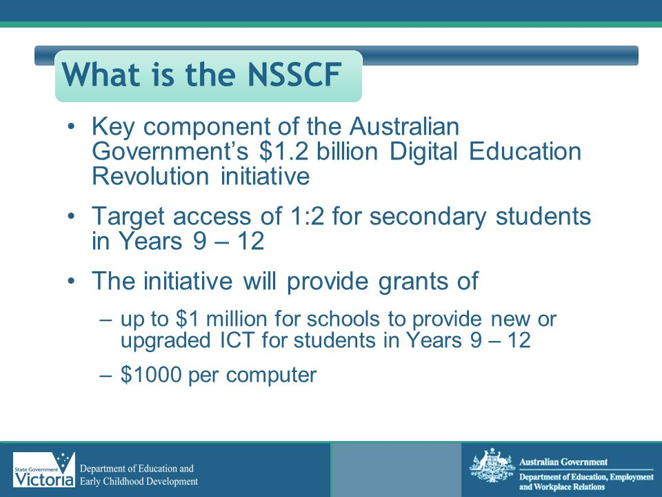 What is the NSSCF Key component of the Australian Government's $1.2 billion Digital Education Revolution initiative.