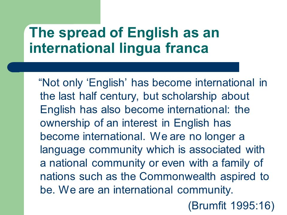 english as lingua franca English - forever the world's lingua franca let's look into the history and  possible uncertain future for english as the world's common facilitator.