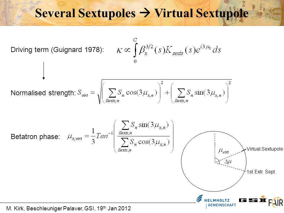 Several Sextupoles  Virtual Sextupole