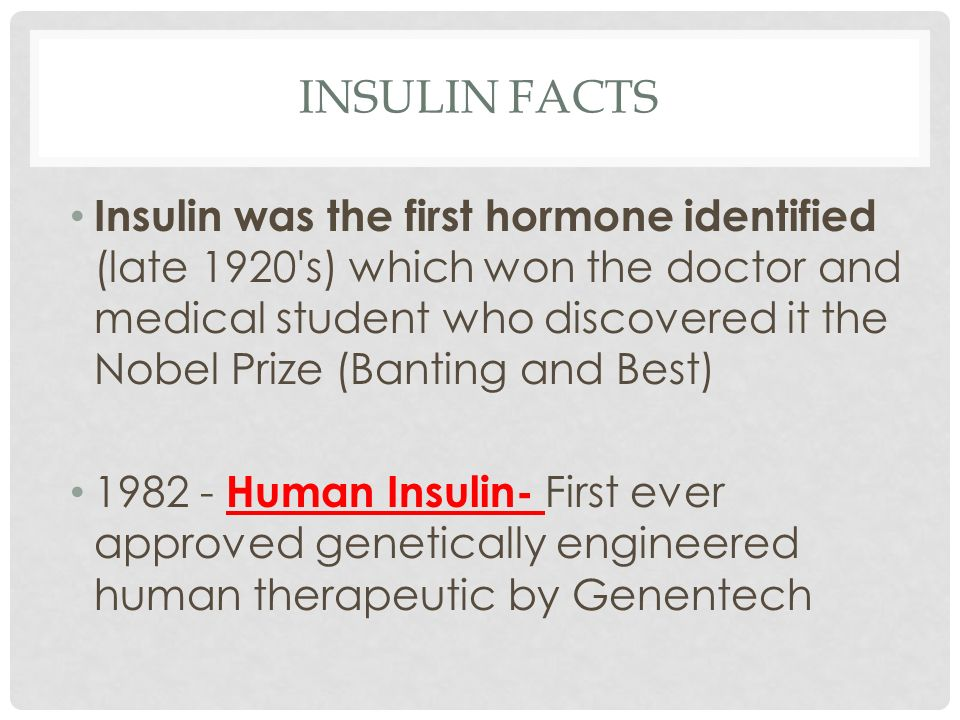 Insulin Facts
