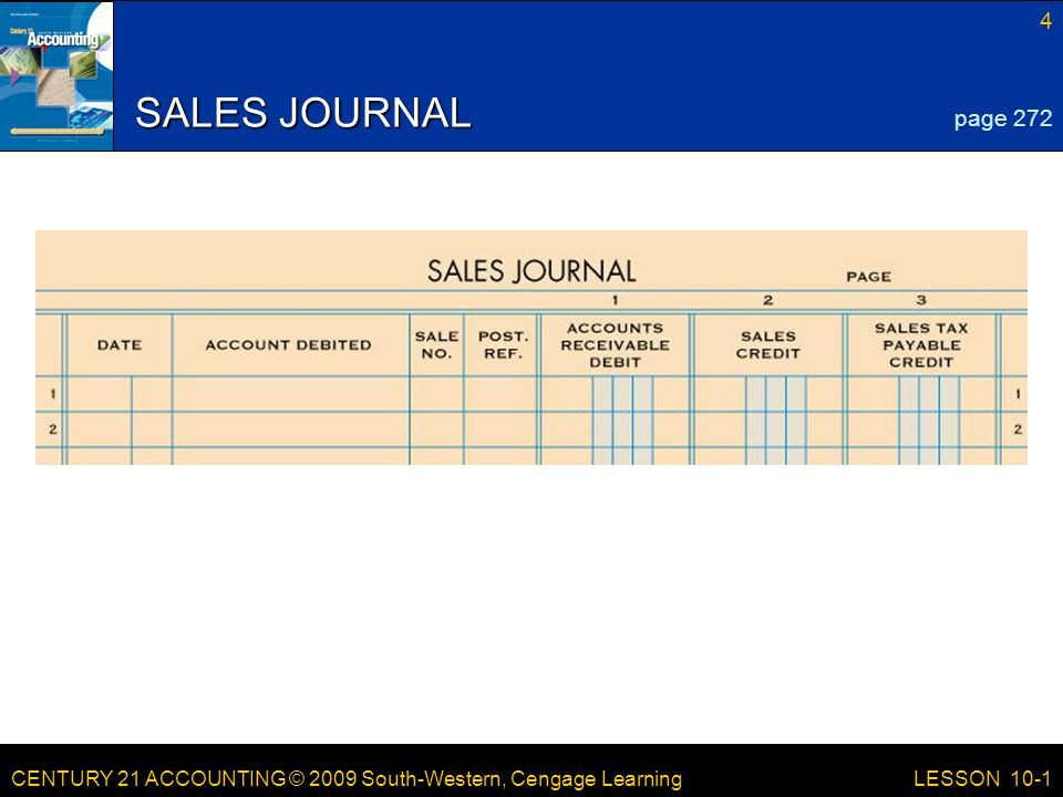 LESSON /21/2017 SALES JOURNAL page 272 LESSON 10-1