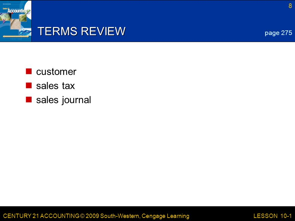 TERMS REVIEW customer sales tax sales journal page 275 LESSON 10-1