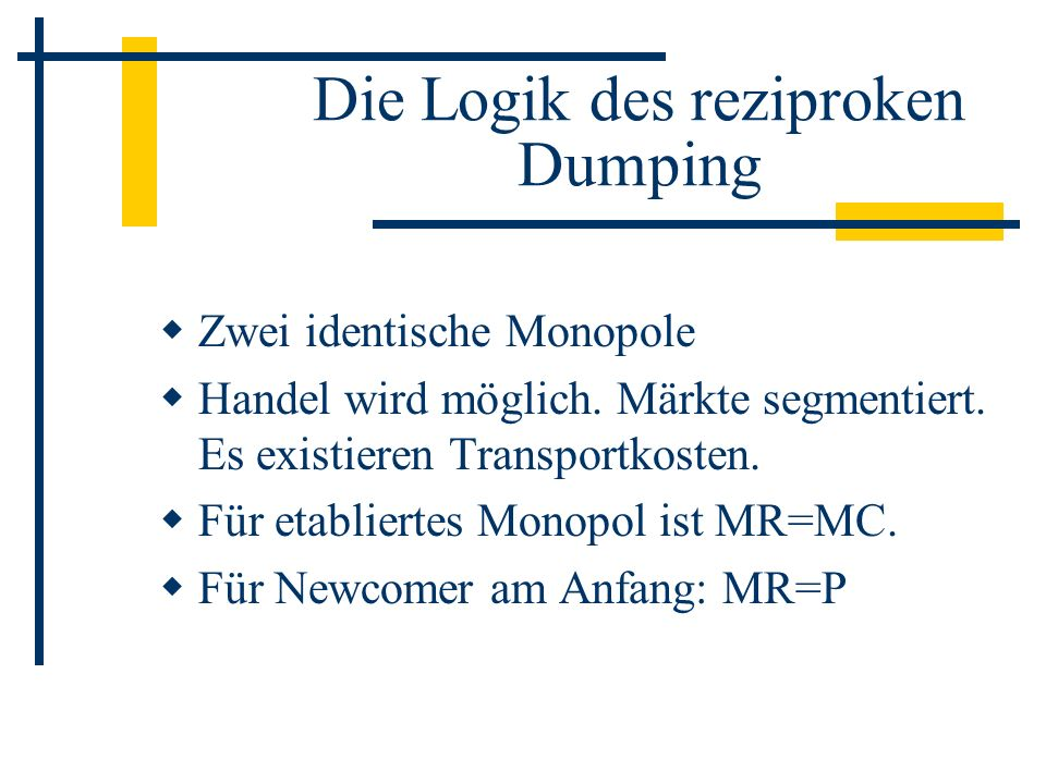 Die Logik des reziproken Dumping