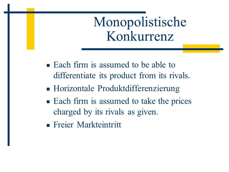 Monopolistische Konkurrenz