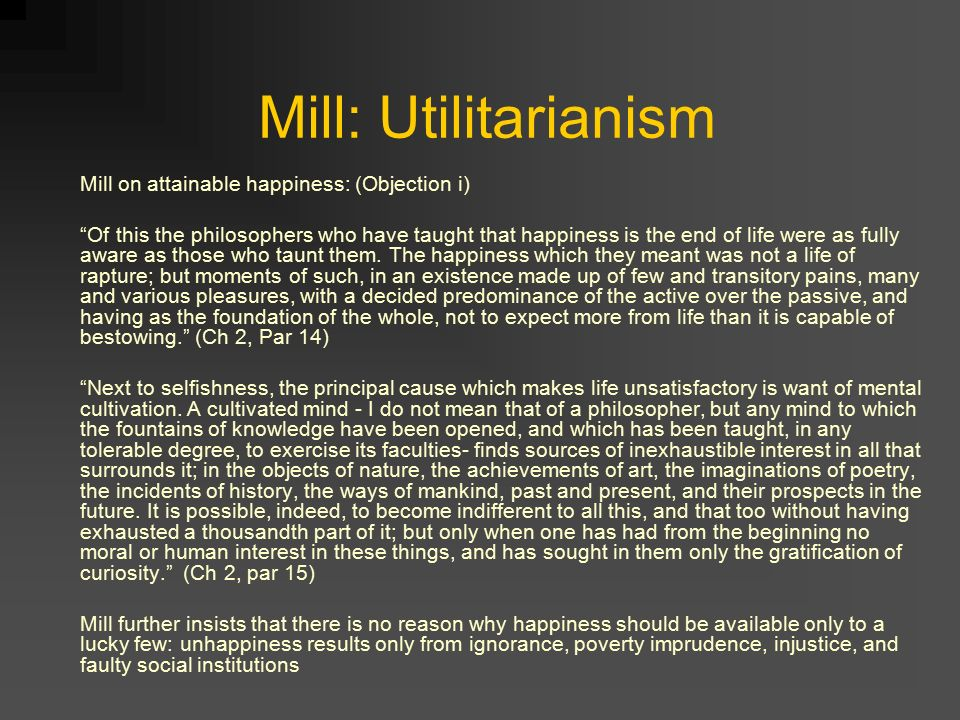 how would utilitarian view facts about poverty Lastly, utilitarianism gives us a perspective from which we can  for it, just as the  fact that an institution causes poverty and suffering is a good.