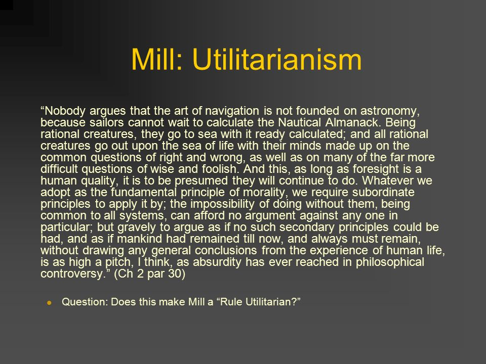 mills utilitarianism sacrifice the innocent for (2) as a general principle for following morals, we found utilitarianism to be a good code however, when put up to the extremes as done so in the example of convicting an innocent person, utilitarianism can show some flaws.