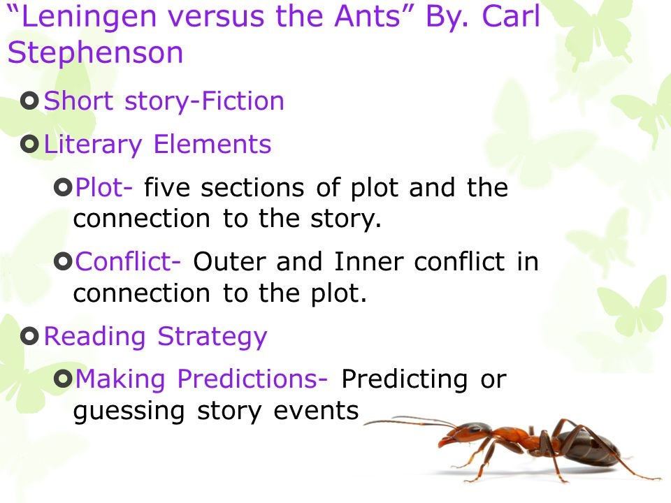 an analysis of leiningen versus the ants a short story by carl stephenson This web site is dedicated to the wonderful world of the short story and to all who   leiningen versus the ants by carl stephenson (1893-1954)  had come  against him-unlike his fellow-settlers in the district, who had made little   leiningen now had them lopped so that ants could not descend from them within  the moat.