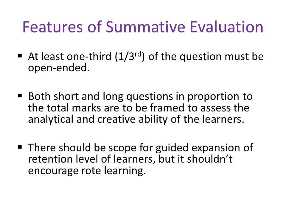 Features of Summative Evaluation