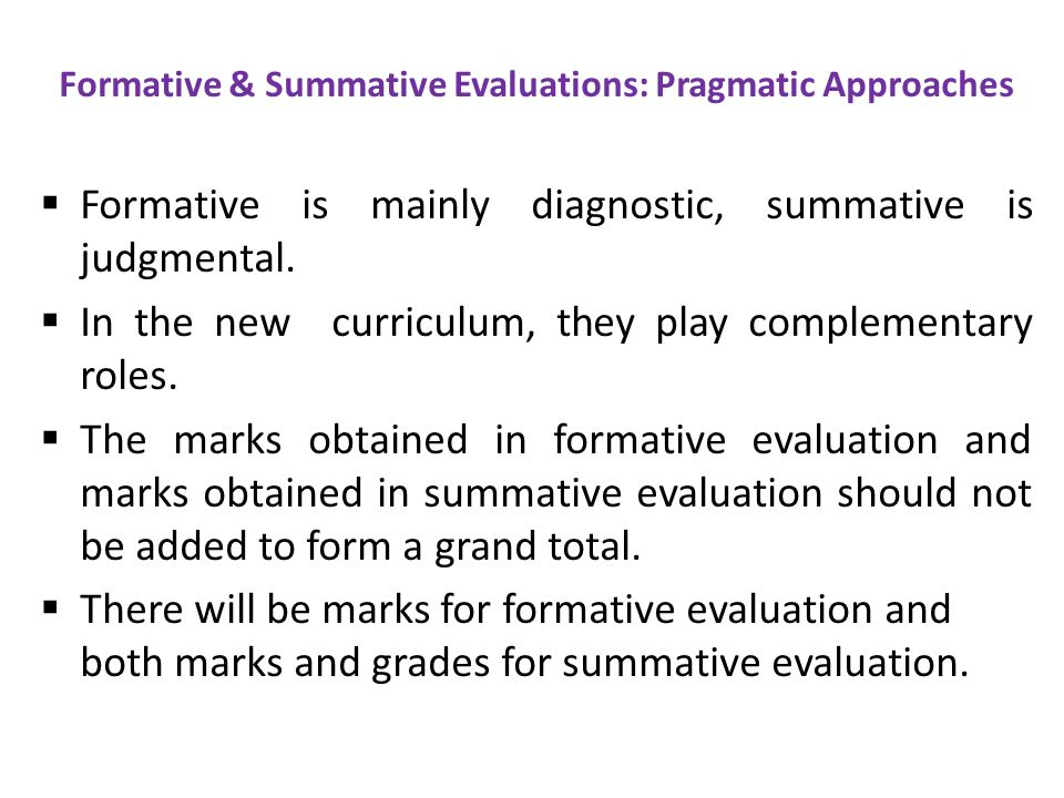 Formative & Summative Evaluations: Pragmatic Approaches