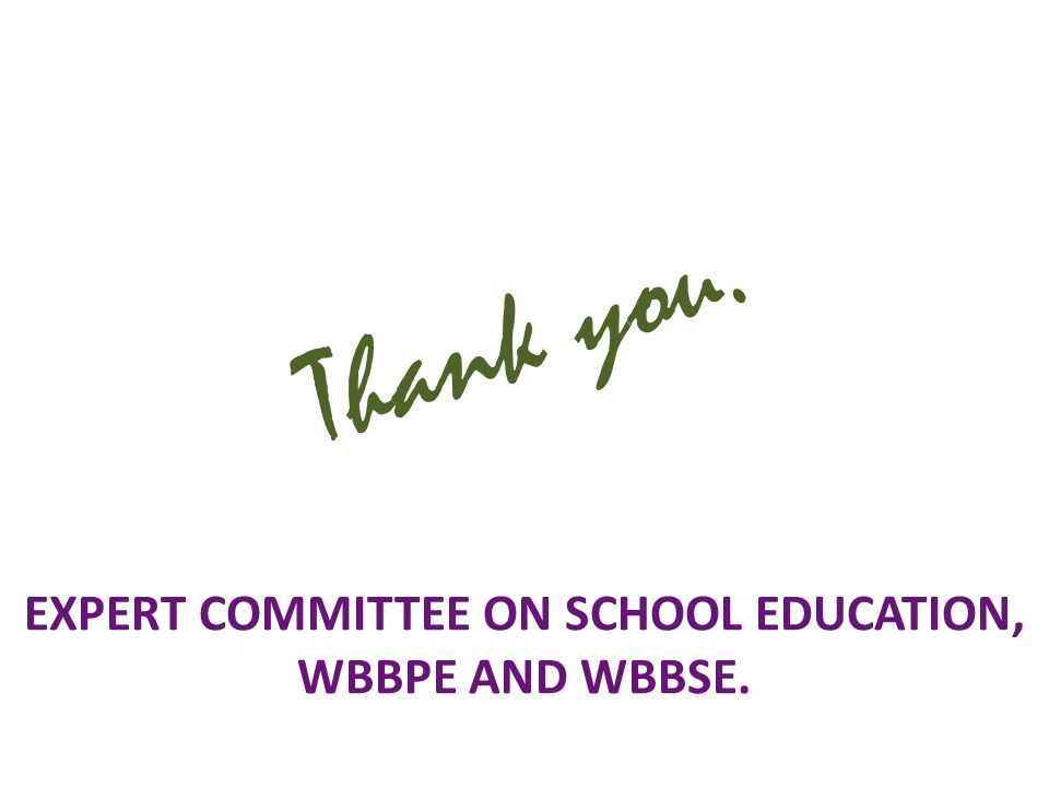 EXPERT COMMITTEE ON SCHOOL EDUCATION, WBBPE AND WBBSE.