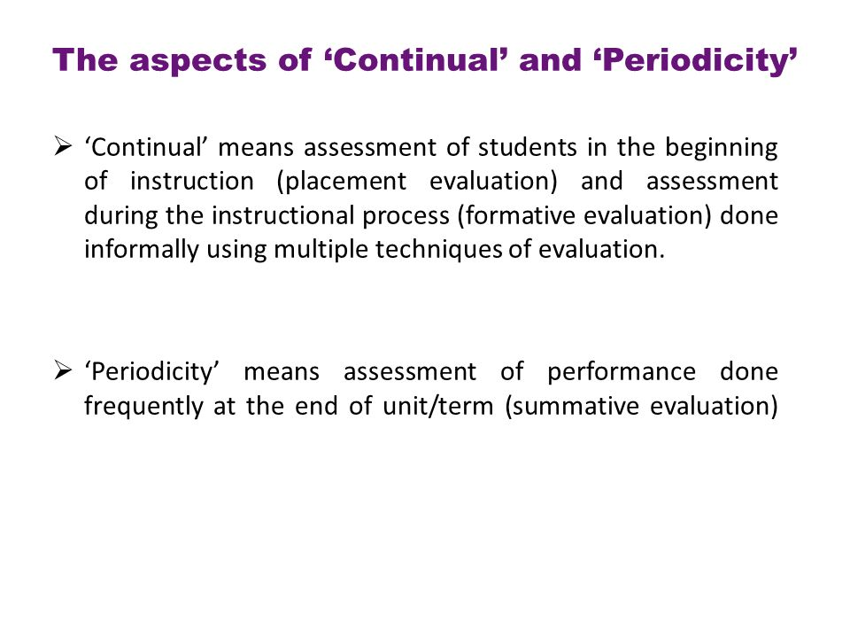 The aspects of 'Continual' and 'Periodicity'