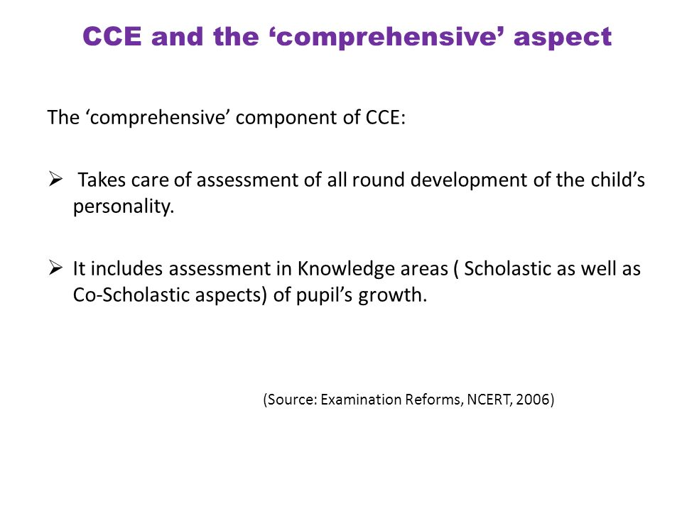 CCE and the 'comprehensive' aspect