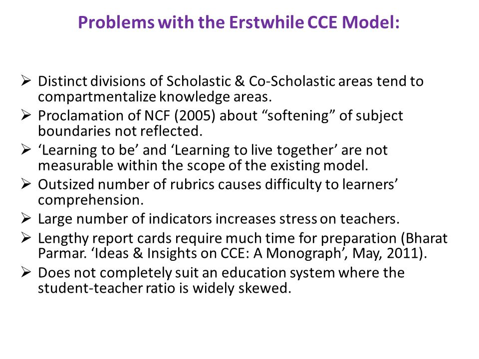 Problems with the Erstwhile CCE Model: