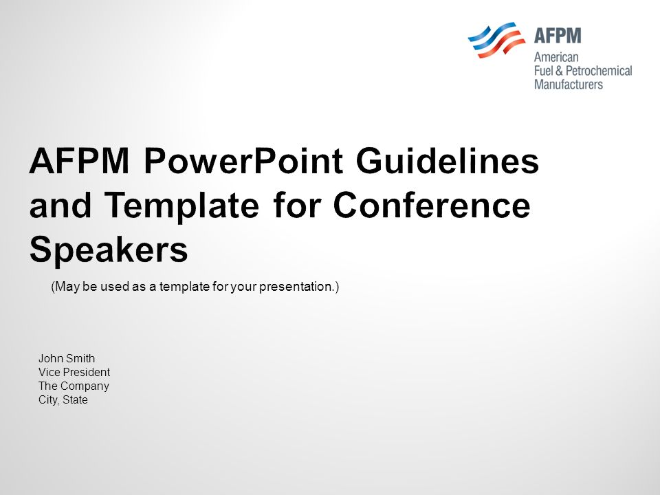 afpm powerpoint guidelines and template for conference speakers