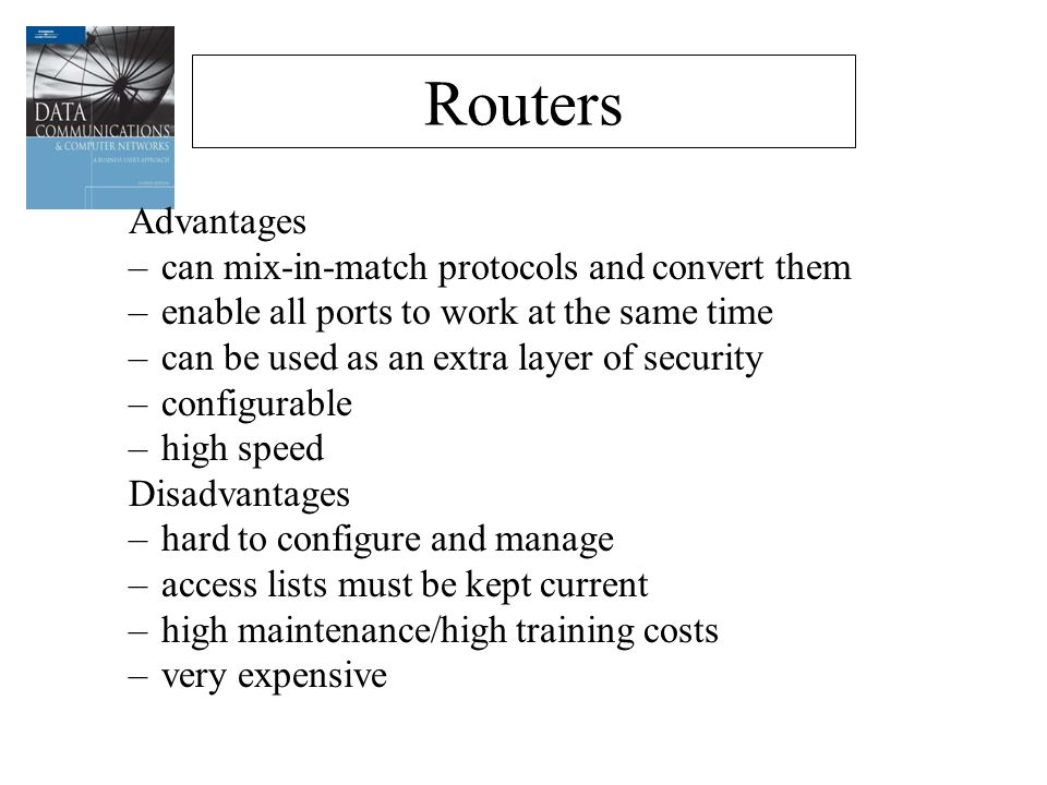 advantages and disadvantages of internetworking devices Advantages and disadvantages of these topologies are discussed in terms of their performance and other features  ltd internetworking topologies for local area .