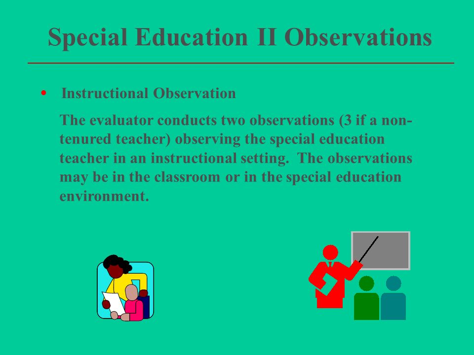 special education ii observations - Education Evaluator