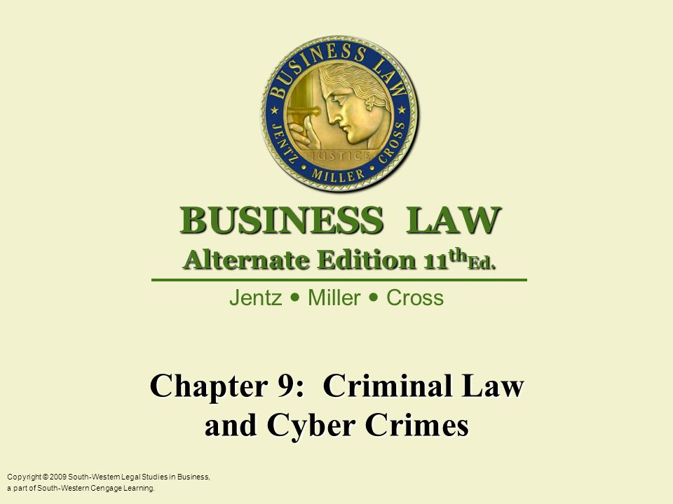 Chapter 9: Criminal Law and Cyber Crimes