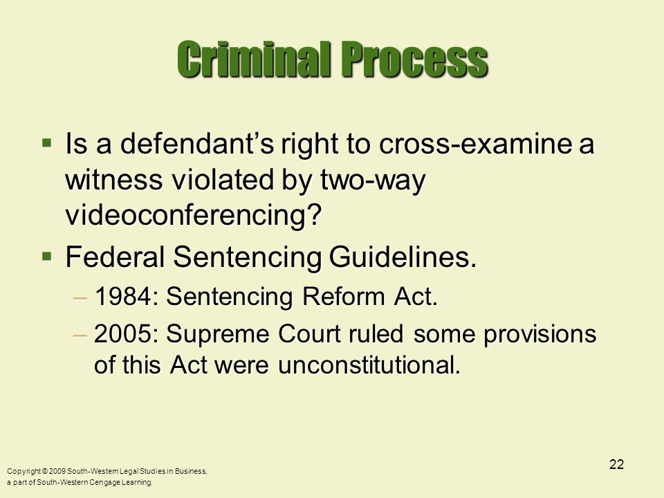Criminal Process Is a defendant's right to cross-examine a witness violated by two-way videoconferencing