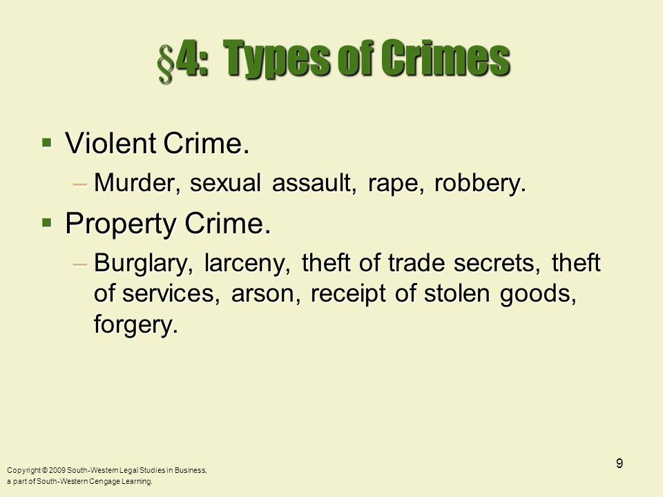 §4: Types of Crimes Violent Crime. Property Crime.