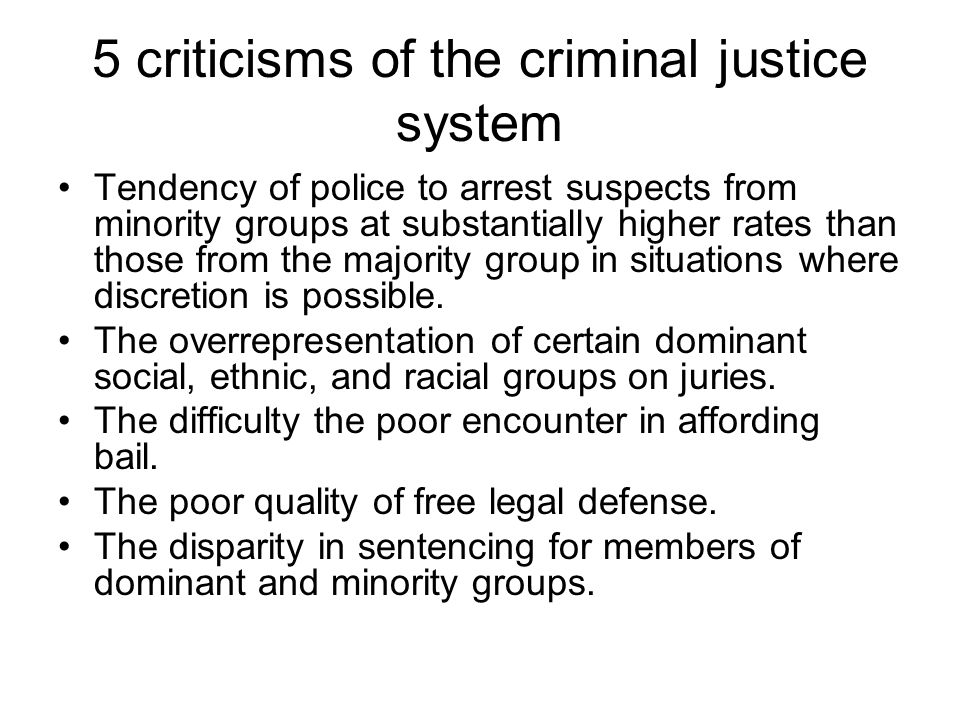 discretion in the criminal justice system Although a substantial body of research suggests that the discretion of discretion of actors in the criminal justice system is important, there is disagreement in the.