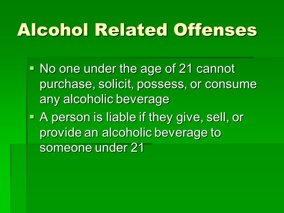 Alcohol Related Offenses
