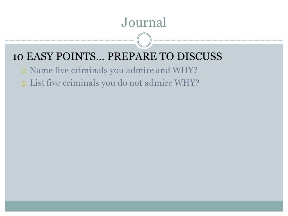 Journal 10 EASY POINTS… PREPARE TO DISCUSS