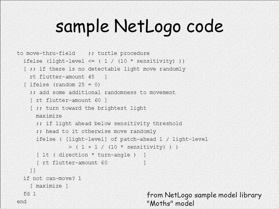 sample NetLogo code from NetLogo sample model library Moths model