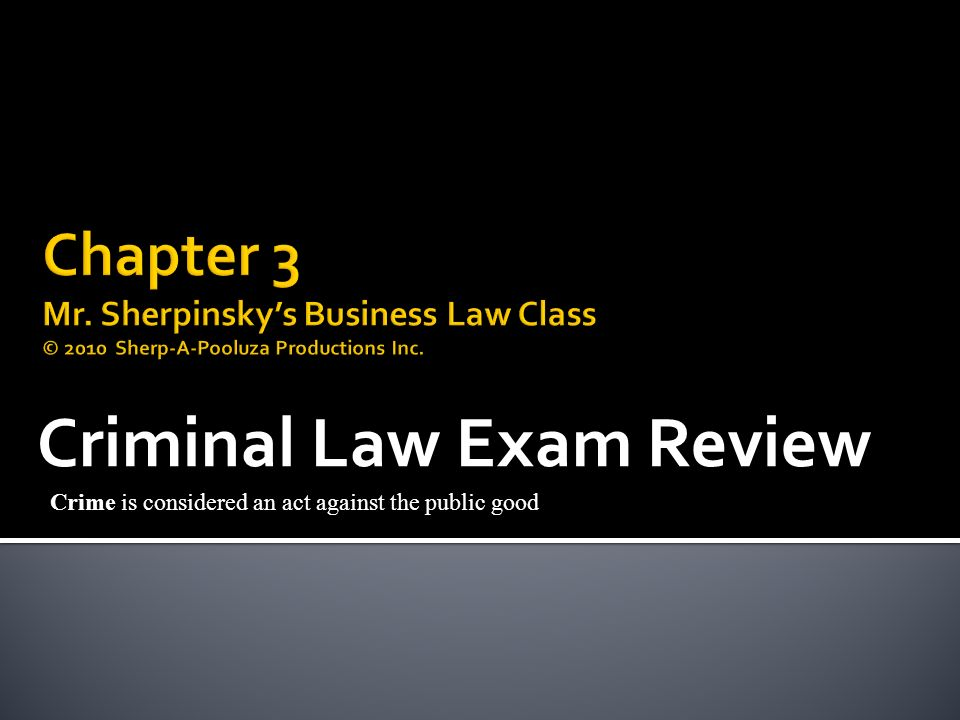 criminal law mock exam Practice exams for law school collected from around the web.