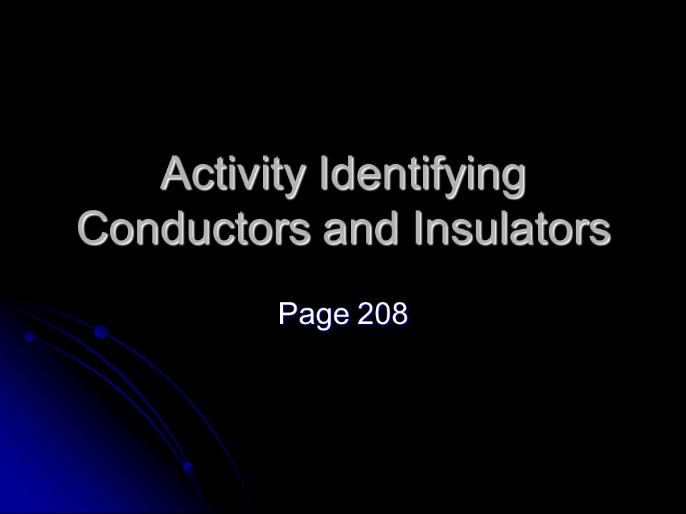 Activity Identifying Conductors and Insulators