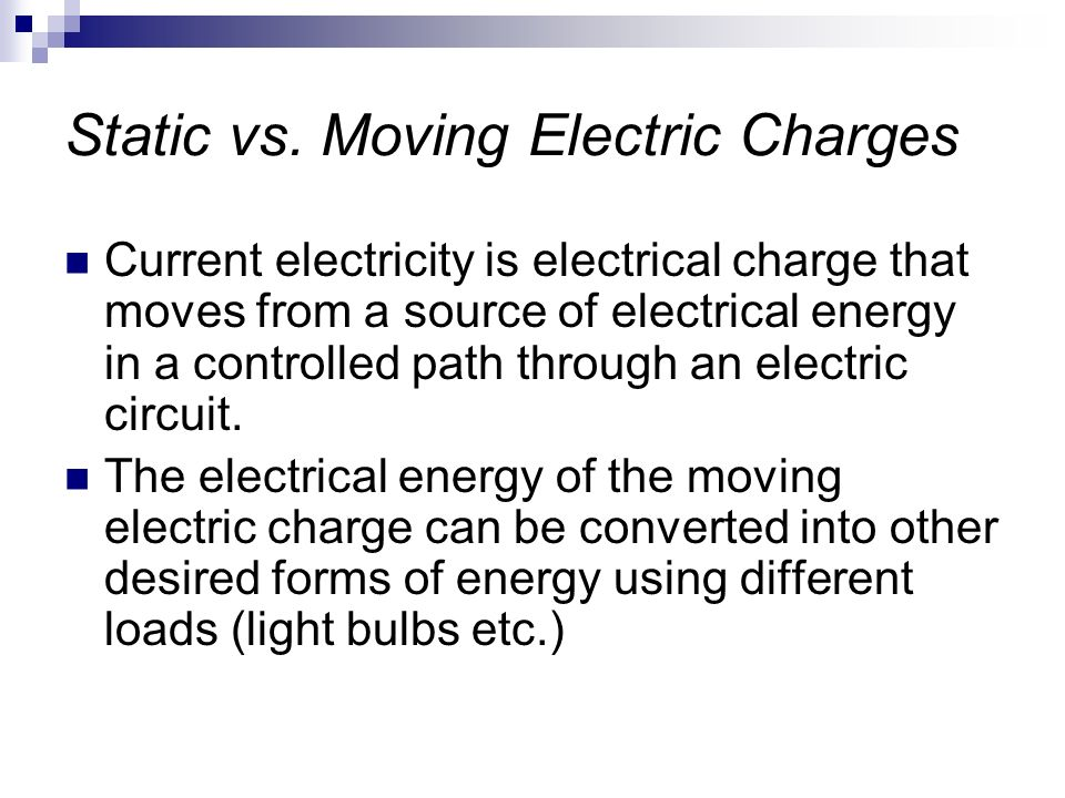 Static vs. Moving Electric Charges