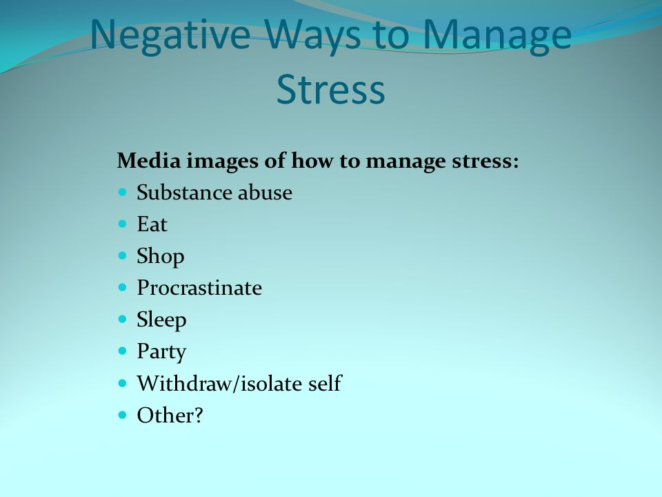Negative Ways to Manage Stress