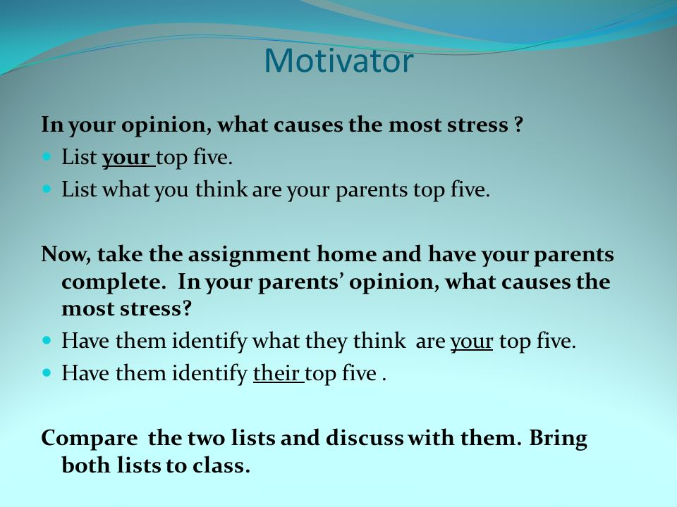 Motivator In your opinion, what causes the most stress